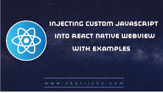 Injecting Custom JavaScript Into React Native Webview