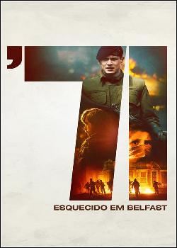 71 – Esquecido em Belfast Dublado