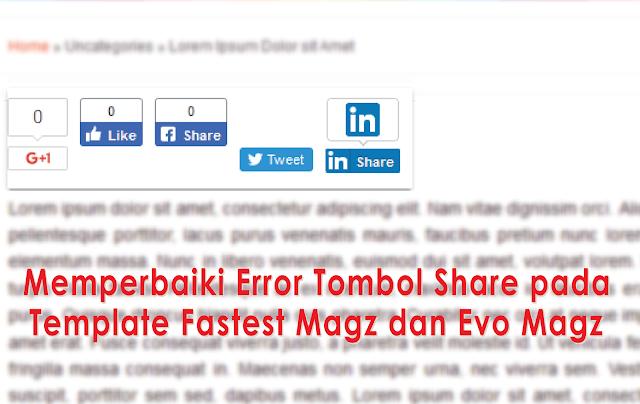 Memperbaiki Error Tombol Share Template Fastest Magz dan Evo Magz