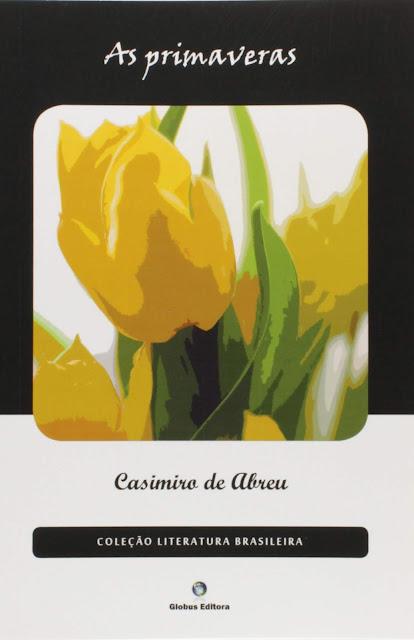 As Primaveras - Casimiro de Abreu