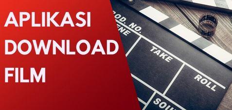 Rekomendasi Aplikasi Download Film Gratis dan Terbaik Saat Ini