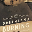 Review: Dreamland Burning