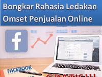 Rahasia Meledakan Omset Penjualanmu Berlipat-Lipat Dengan Facebook Marketing Efektif dan Gratis
