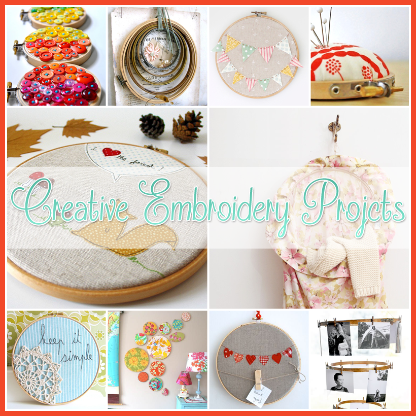 Creative Embroidery Hoop Art Projects