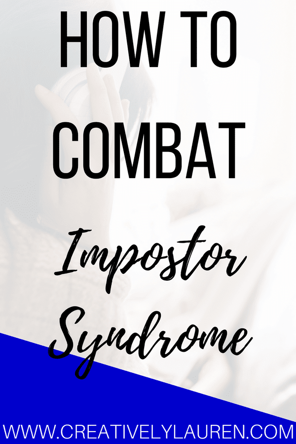 How to Combat Impostor Syndrome