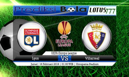 PREDIKSI  SKOR  Lyon vs Villarreal  16 Februari 2018