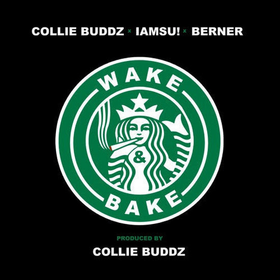 Collie Buddz - Wake and Bake (Feat. Iamsu! & Berner)