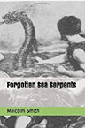 Forgotten Sea Serpents