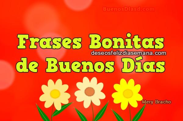 Frases cortas para desear buenos días, mensajes cristianos para saludar con imágenes bonitas para amigos por Mery Bracho