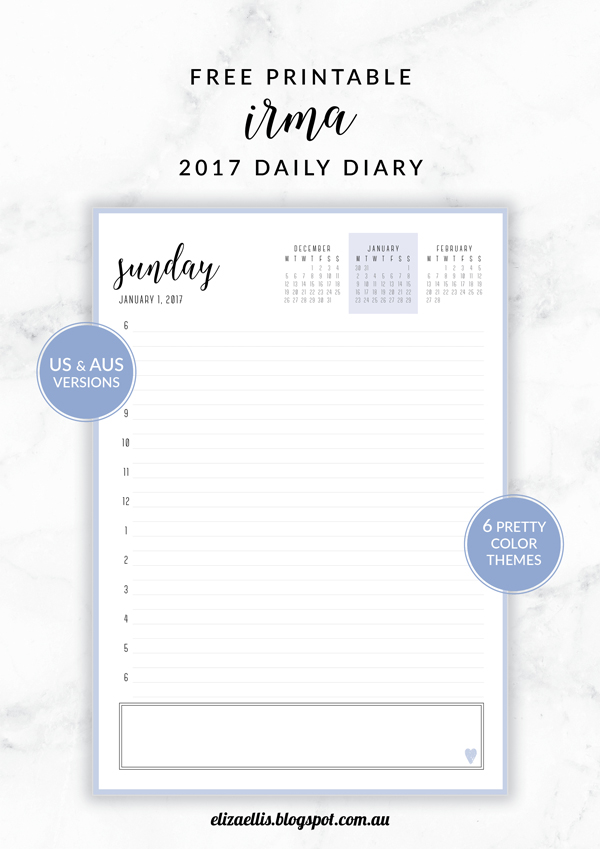Free Printable Irma 2017 Daily Diary // Eliza Ellis. Available in 6 colors and in both A4 and A5 sizes. Daily, weekly and monthly diaries, planners and calendars also available.
