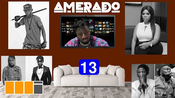 Amerado – Yeete Nsem (Episode 13) Ft Clemento Suarez-Mtnmusicgh