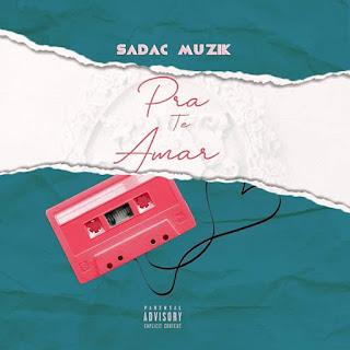Sadac Muzic - Pra Te Amar (feat Marcelo Norful)