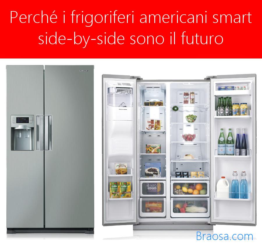frigoriferi americani smart sono il futuro