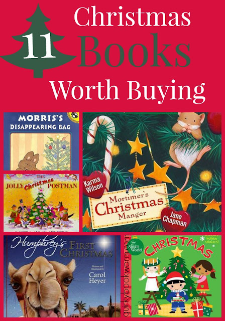 11 Christmas Books Worth Buying: 11 great, twaddle-free kids' books that you won't mind reading over and over again each Christmas.