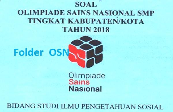 Soal OSK IPS SMP 2018