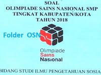 Download Soal OSN IPS SMP 2018 Tingkat Kabupaten