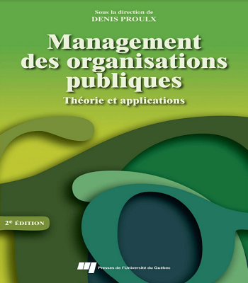 Management des organisations publiques : théorie et application PDF