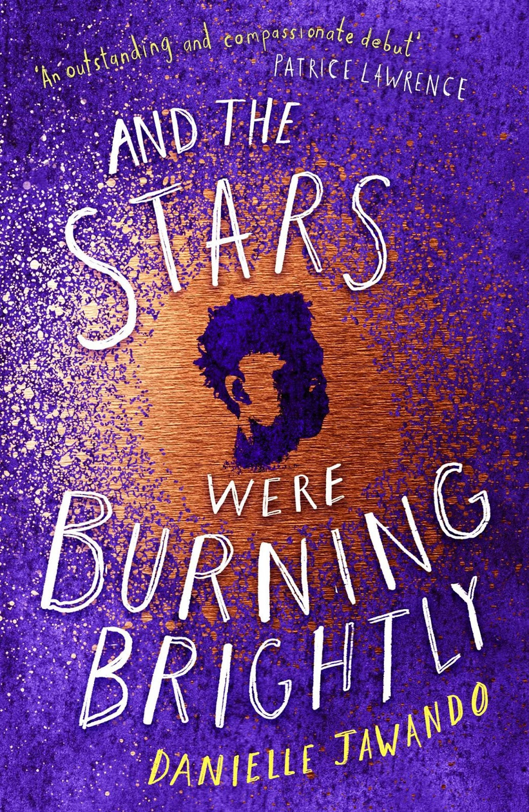 Danielle Jawando - And The Stars Were Burning Brightly