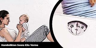 Hamilelikten Sonra Kilo Verme