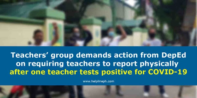 Teachers' group demands action from DepEd on requiring teachers to report physically after one teacher tests positive for COVID-19
