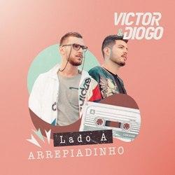 Baixar Arrepiadinho - Victor e Diogo Mp3