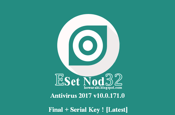 ESET NOD32 Antivirus 2017 v10.0.171.0 Final + Serial Key ! [Latest- ESET - Antivirus Software with Spyware and Malware Protection-ESET | Solutions antivirus, anti-malware et anti-spyware -