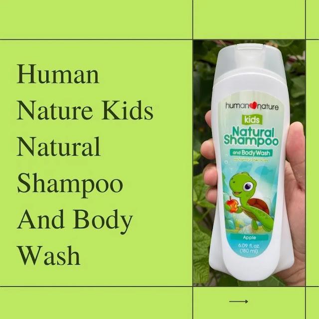 Review of Human Nature Kids Natural Shampoo and Body Wash