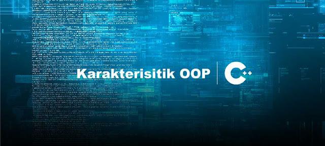 Karakterisitik Object Oriented Pemrograman (OOP) - BELAJAR c++