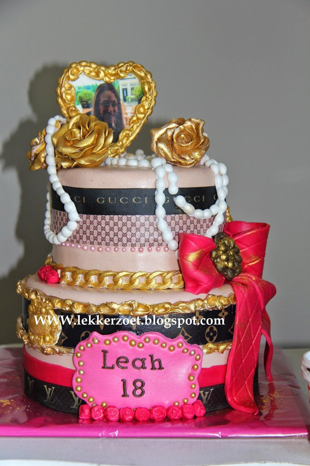 Top lekker zoet: Gucci/ louis Vutton taart voor Leah 18 jaar AD17