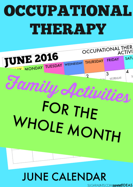 June Occupational Therapy calendar of activities for the family