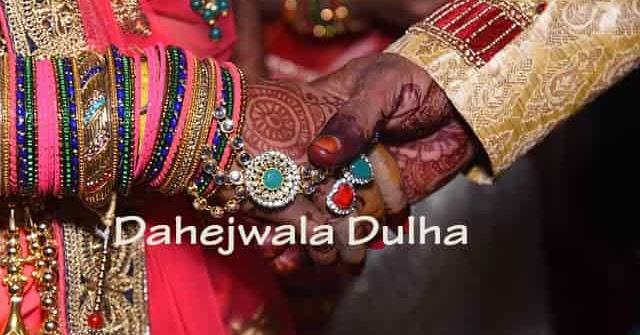 Hindi Drama Script Dahejwala Dulha