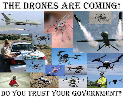 The drones are coming! Do you trust your government? Under President Obama the United States Military has used unmanned Predator Drones to drop bombs on Afghanistan, Iraq, Pakistan, Yemen, Libya and even famine stricken Somalia.