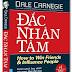 Bài học giá trị từ sách Đắc Nhân Tâm - Dale Carnegie