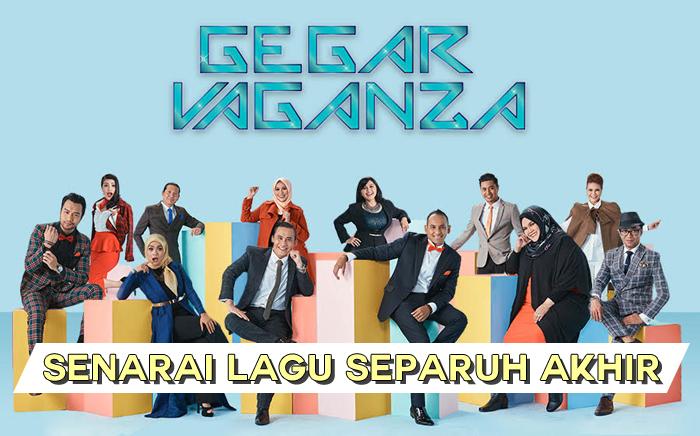 Senarai Lagu Gegar Vaganza 2017 Separuh Akhir