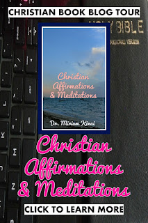 Christian Book Blog Tour: Christian Affirmations and Meditations