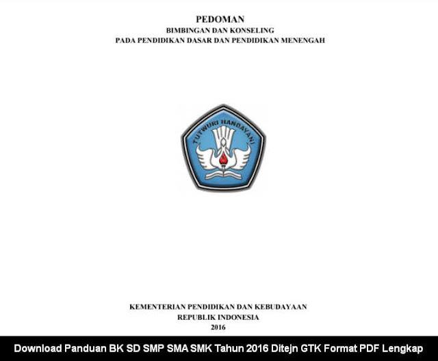 Download Panduan BK SD SMP SMA SMK Tahun 2016 Ditejn GTK Format PDF Lengkap