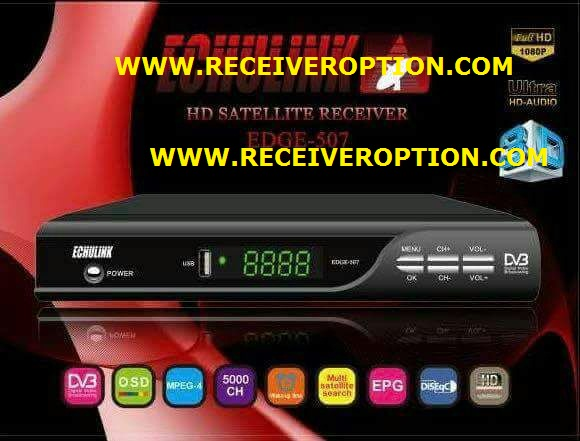 ECHULINK EDGE-507 HD RECEIVER AUTO ROLL POWERVU KEY NEW SOFTWARE