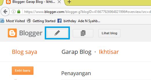 garap blog - Cara Lengkap Membuat Artikel di Blogspot
