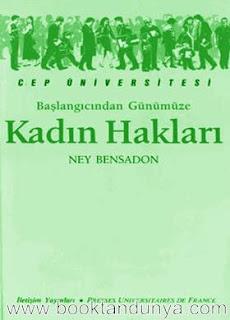 Ney Bensadon - Başlangıcından Günümüze Kadın Hakları  (Cep Üniversitesi Dizisi - 8)