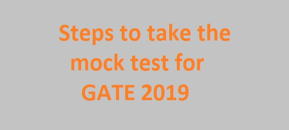 GATE 2019: Mock tests available on official website, Check details
