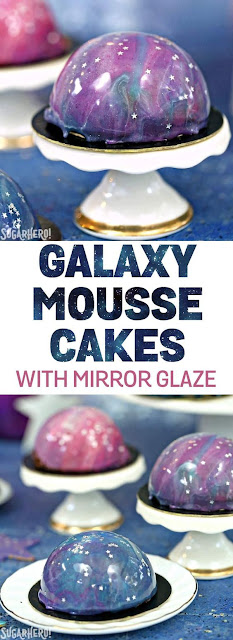 GALAXY MOUSSE CAKES WITH MIRROR GLAZE