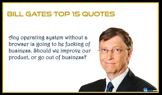 any operating system Bill gates top inspiring quotes