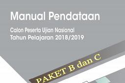 Download Panduan Manual Pendataan Calon Peserta Ujian Nasional  Paket B dan C Tahun Pelajaran 2018/2019