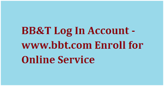 BB&T Log In Account