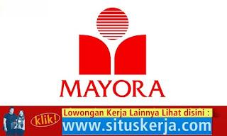 Info Tentang Lowongan Kerja PT Mayora Indah Tbk September 2016
