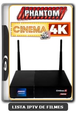 Phantom Cinema 4K Nova Atualização Correção Satélite SKS Keys 61w V2.0.5.31 - 29-03-2020