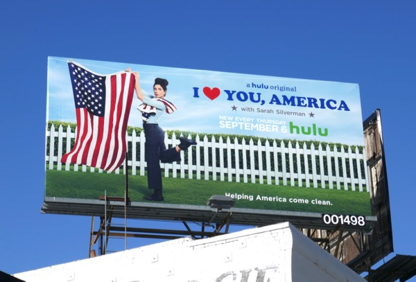 I Love You America Sarah Silverman S2 billboard