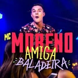 Baixar Musica Amiga Baladeira MC Moreno MP3 Gratis