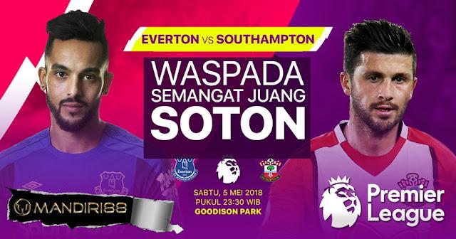 Prediksi Everton Vs Southampton, Sabtu 05 Mei 2018 Pukul 23.30 WIB @ MNCTV