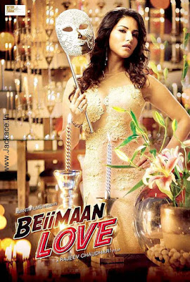 Watch Online Bollywood Movie Beiimaan Love 2016 300MB DVDRip 480P Full Hindi Film Free Download At WorldFree4u.Com